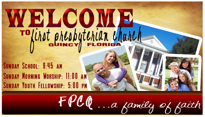 Welcome to First Presbyterian Church of Quincy Florida